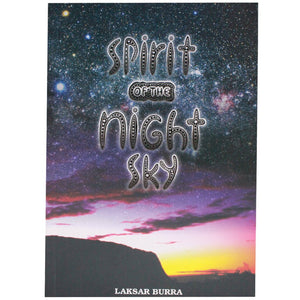 Spirit Of The Night Sky - Laksar Burra
