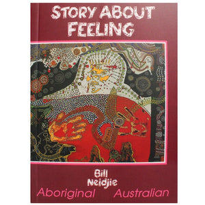 Story about feeling - Bill Neidjie