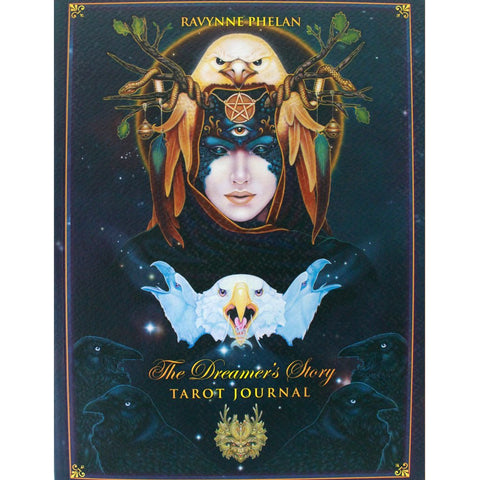 The Dreamer's story - Tarot Journal - Ravynne Phelan