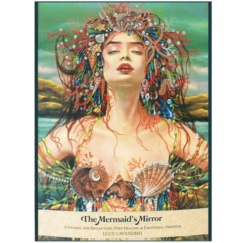 The Mermaid's Mirror - Writing & Creativity Journal - Lucy Cavendish