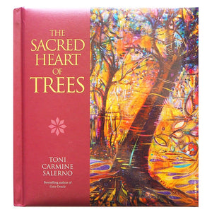 The sacred Heart of Trees- Toni Carmine Salerno