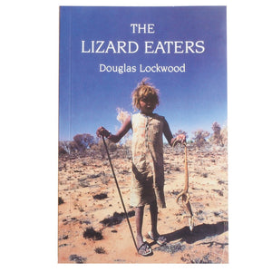 The Lizard Eaters - Douglas Lockwood