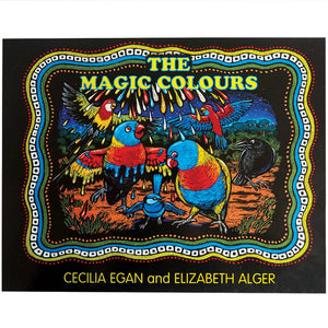 The Magic Colours - Cecilia Egan and Elizabeth Alger