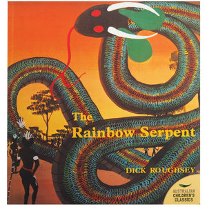 The Rainbow Serpent - Dick Roughsey
