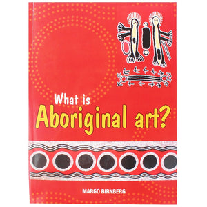 What is Aborignal Art - Margo Birnberg