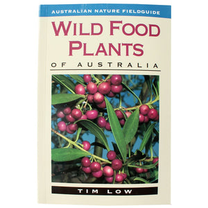 Wild Food Plants of Australia - Tim Low
