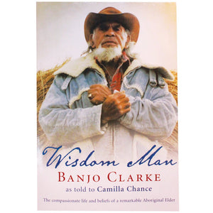 Wisdom Man - Banjo Clarke, as told by Camilla Chance
