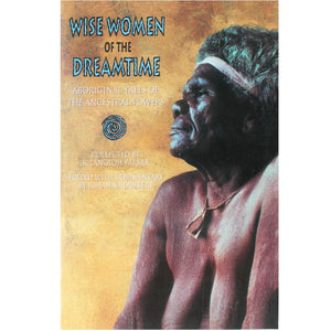 Wise Women of the Dreamtime - Joanna Lambert