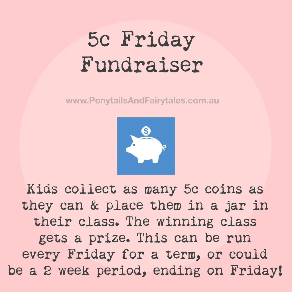 "How to run a ""5c Friday"" Fundraiser!"