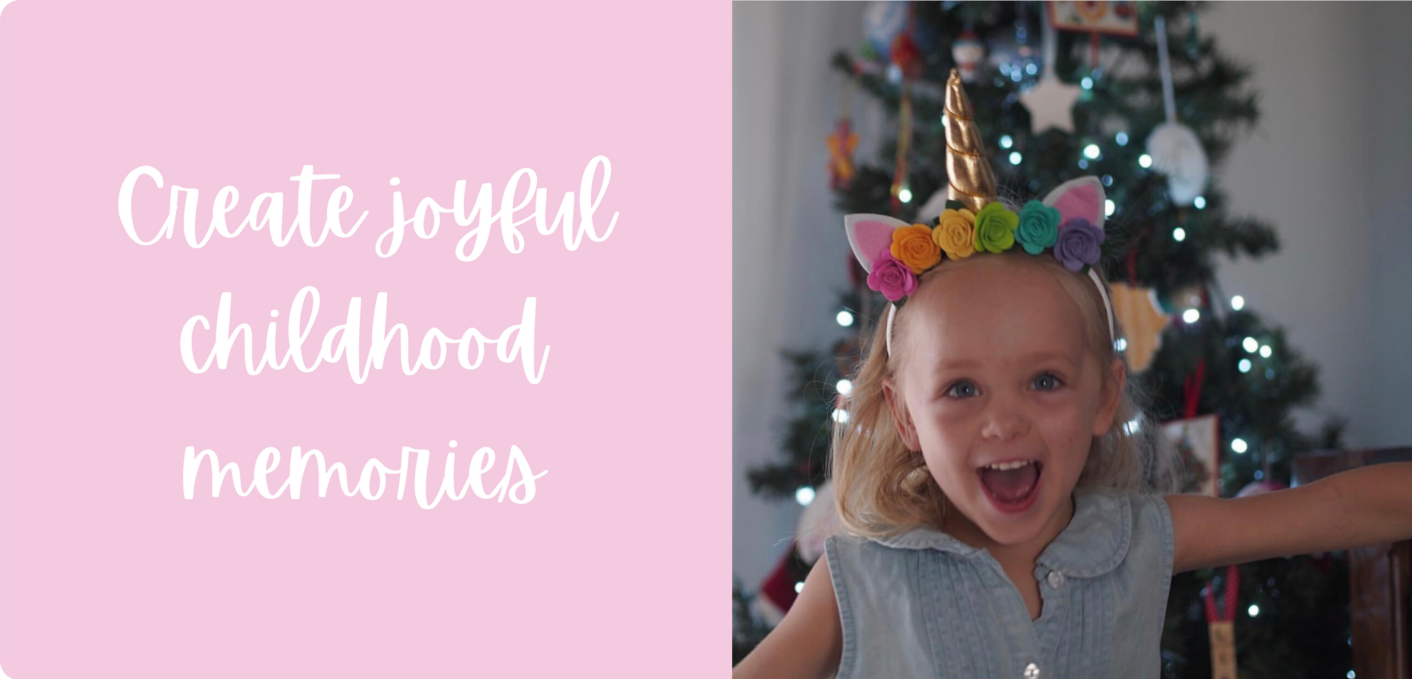 Create joyful childhood memories - Unicorns - Ponytails and Fairytales