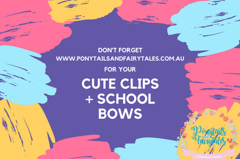 Ponytailsandfairytales.com.au for all your school bows, clips, headbands, and don't forget out cute clips too