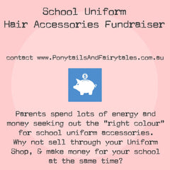 Fundraise with Ponytails and Fairytales' uniform coloured hair accessories for your schol
