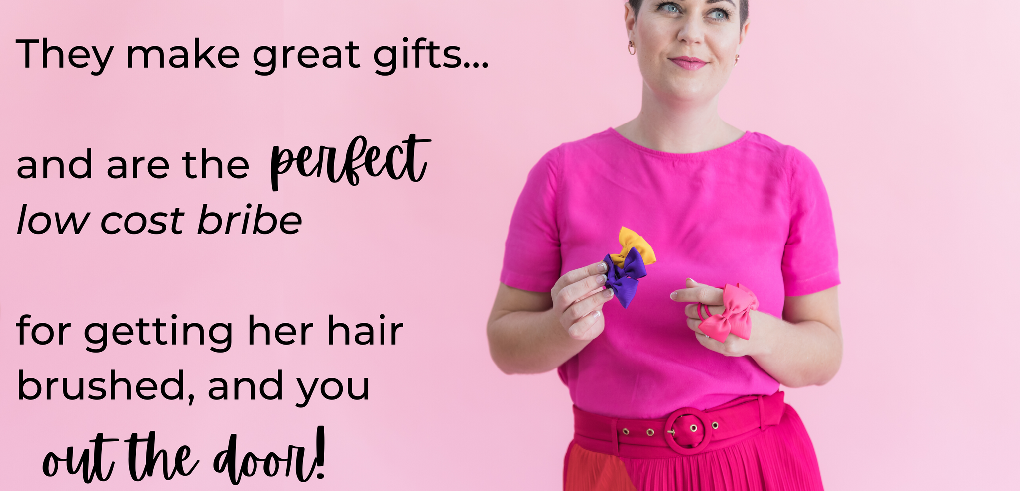 Top sellers that make great gifts, and perfect low cost bribes to get her hair brushed and you out the door