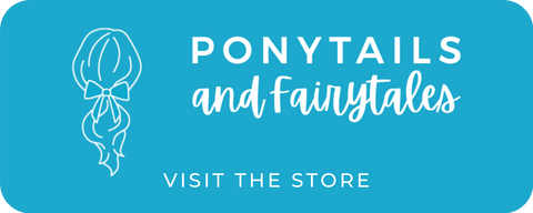 Ponytails and Fairytales - hair accessories