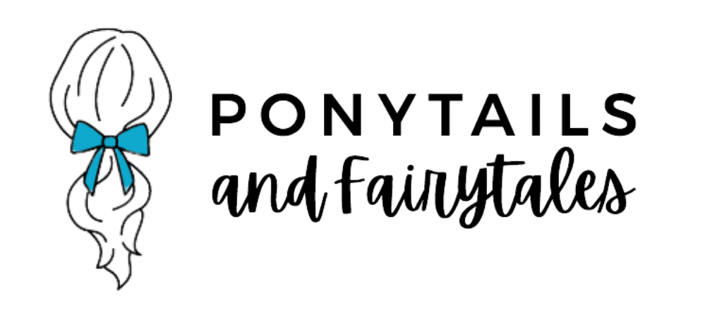 Ponytails and Fairytales