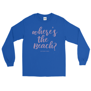 Where's the Beach? Long Sleeve Tee - Southern-Sands-T-Shirts