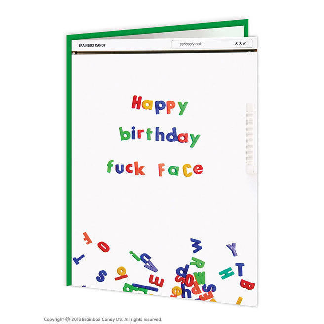 Happy Birthday F*ck Face (Greetings Card)