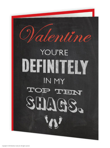 You're In My Top Ten Shags (Valentines Card)