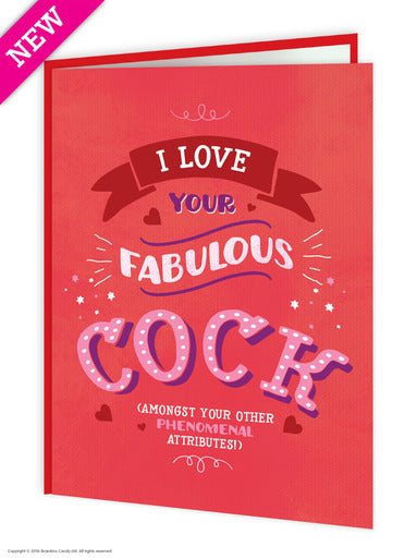 I Love Your Fabulous Cock (Valentines Card)