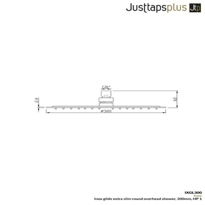 Dimensions of Just taps Inox IXGL300 Stainless Steel Overhead Shower technical drawings and specs