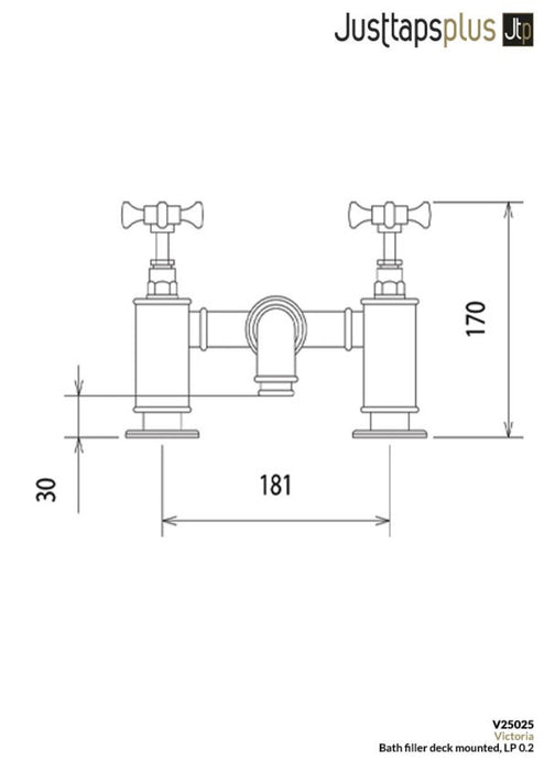 dimensions of Just Taps V25025 Victoria Deck Mounted Bath Filler Tap