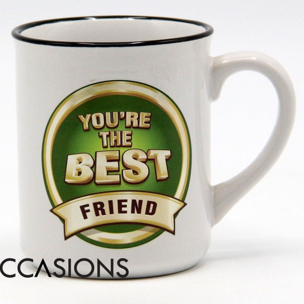 You're The Best Friend Mug