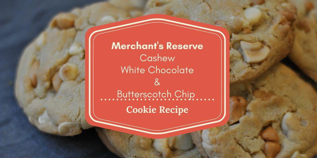 Cashew, White Chocolate & Butterscotch Chip Cookie Recipe