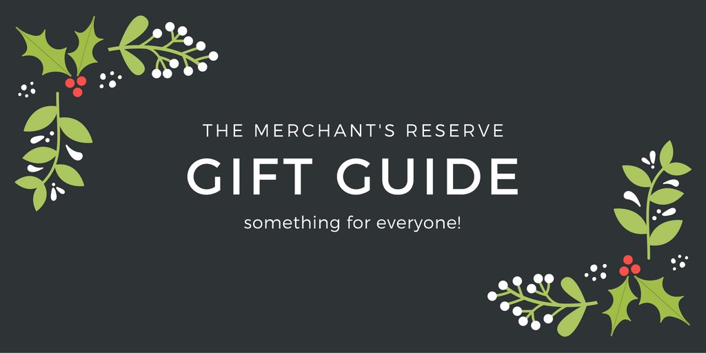 The Merchant's Reserve Holiday Gift Guide
