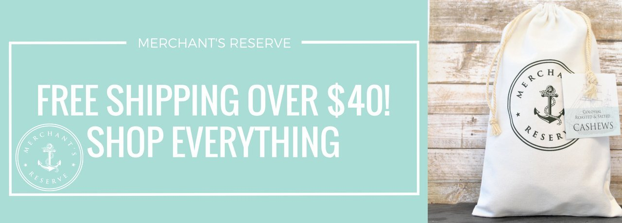 Merchant's Reserve SHOP EVERYTHING FREE SHIPPING OVER $40