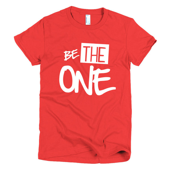 """Be The One"" Women's Short Sleeve T-shirt"
