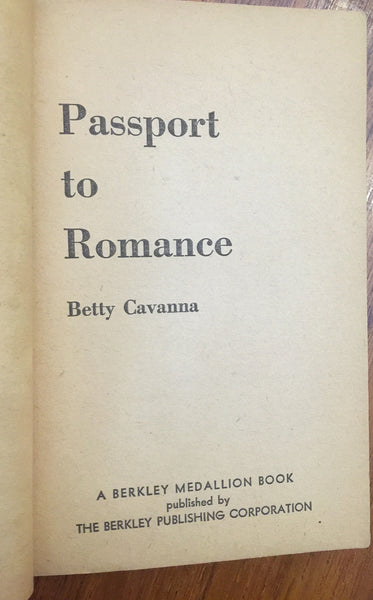 Passport to Romance: A Young Girl's Thrilling Year Abroad / Betty Cavanna / Berkley Medallion Edition / 1960 / Vintage Books / Paperback Books / Soft Cover Books / Rare Books