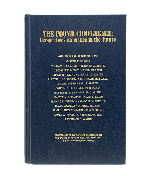 The Pound Conference: Perspectives on Justice in the Future Signed by Warren Burger - PlumsandHoneyVintage