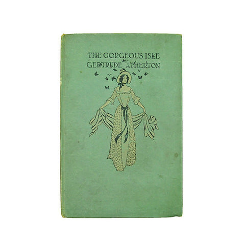 Antique Book Victorian Novel, The Gorgeous Isle A Romance, Gertrude Atherton 1908, Illustrated