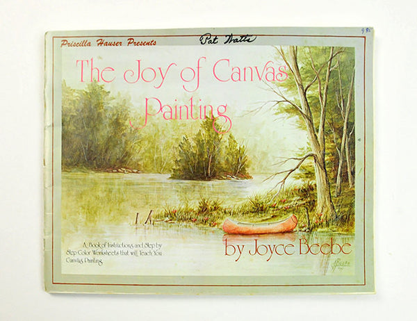 The Joy of Canvas Painting Joyce Beebe Signed First Edition Priscilla Hauser Presents Painting Instructions Craft Tool Natural World - PlumsandHoneyVintage
