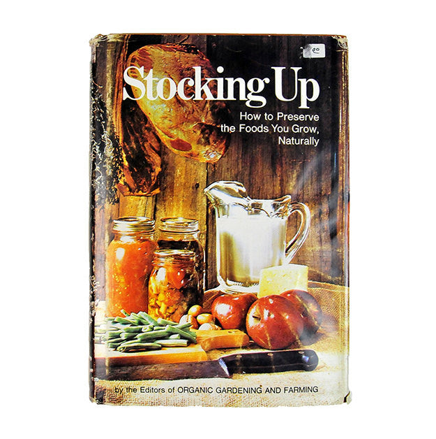 Vintage Garden Book Stocking Up How To Preserve the Foods You Grow Naturally Preparation Home Canning Kitchen Decor Farmhouse Decor - PlumsandHoneyVintage