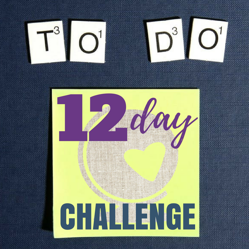 12 Day Challenge {for CHANGE}