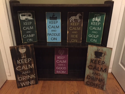 keep calm signs