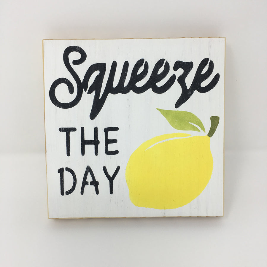 Squeeze the Day