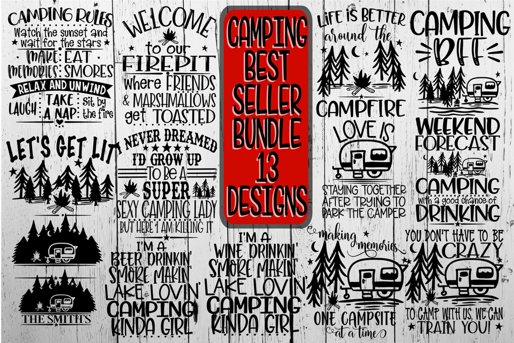 Camping Bundle Best Sellers 13 Designs Vol 2 Svg Dxf Png Eps On The Beach Boutique