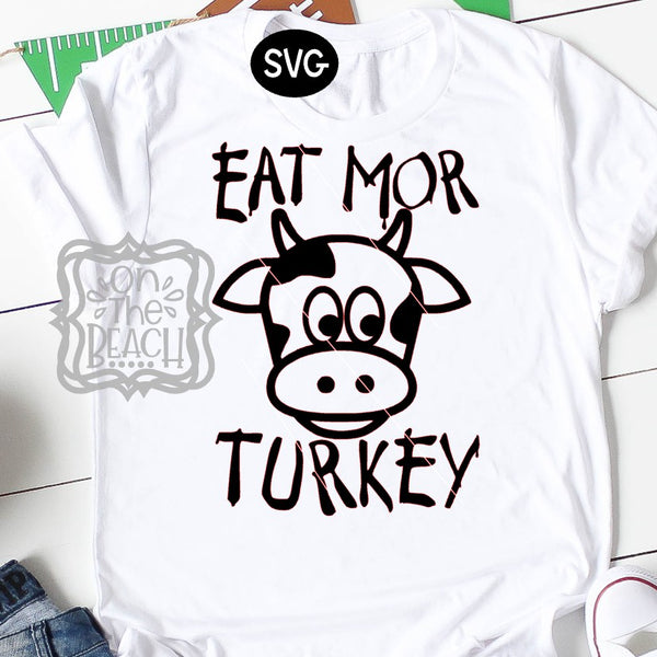Thanksgiving SVG, Eat Mor Turkey, Black Friday SVG, Thanksgiving