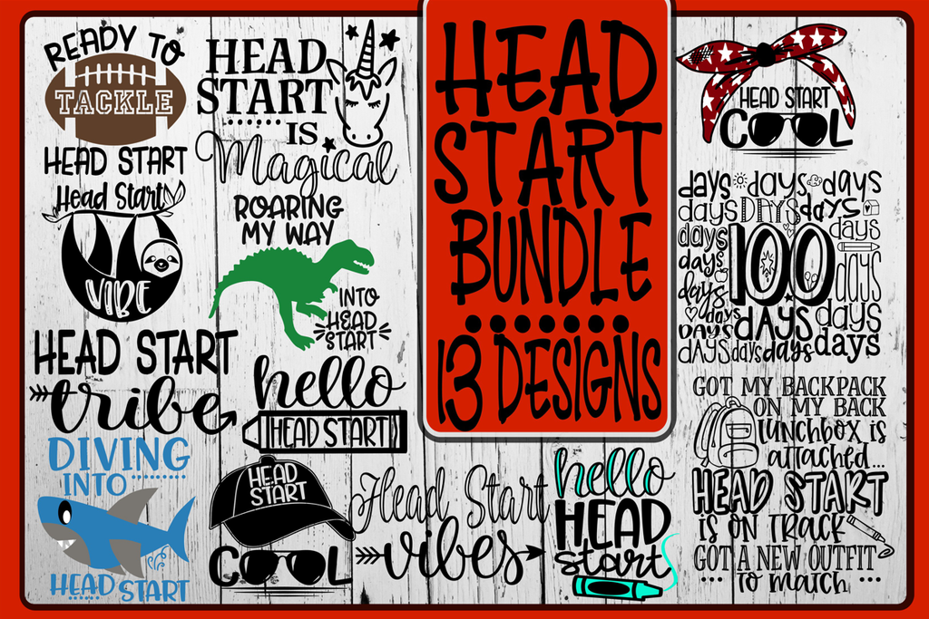 Head Start Bundle 13 Designs Svg Png Eps Dxf On The Beach Boutique
