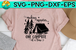 Making Memories - One Campsite At A Time - Tent - SVG - DXF - PNG - EPS
