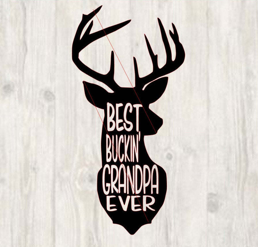 Free Choose from hundreds of templates, add photos and your own message. Best Buckin Grandpa Ever Svg Instant Download Father S Day Deer Svg On The Beach Boutique SVG, PNG, EPS, DXF File