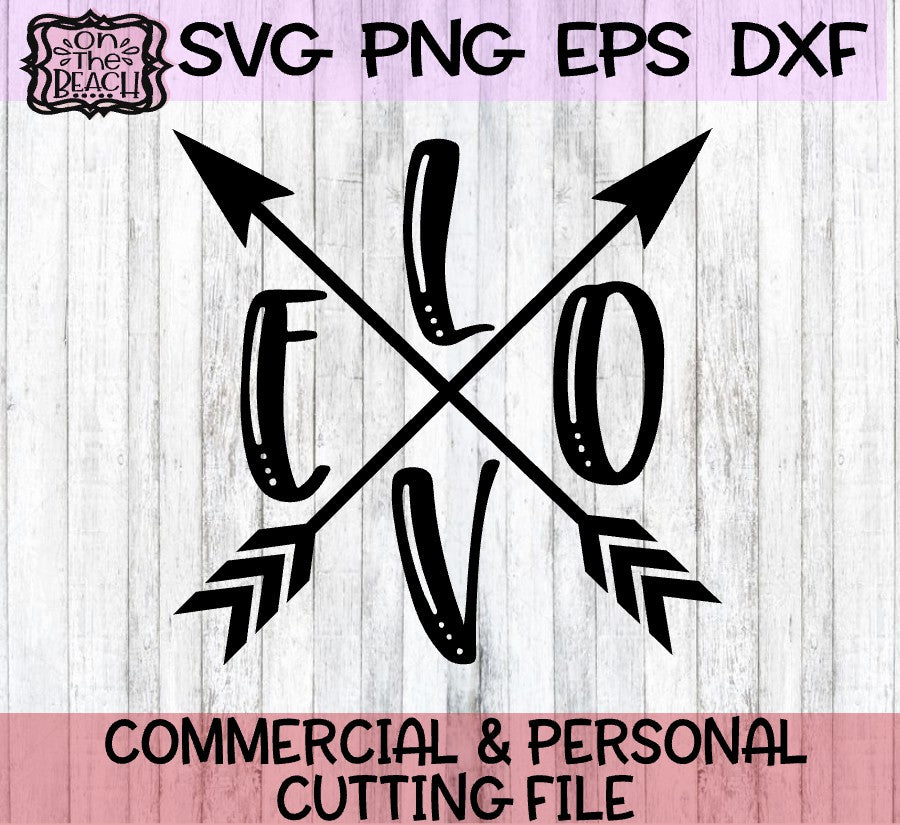 Love Arrow Svg Png Eps Dxf On The Beach Boutique
