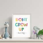 Sweet Pea - Don't Grow Up  Wall Art Prints - Sweet Pea Kids