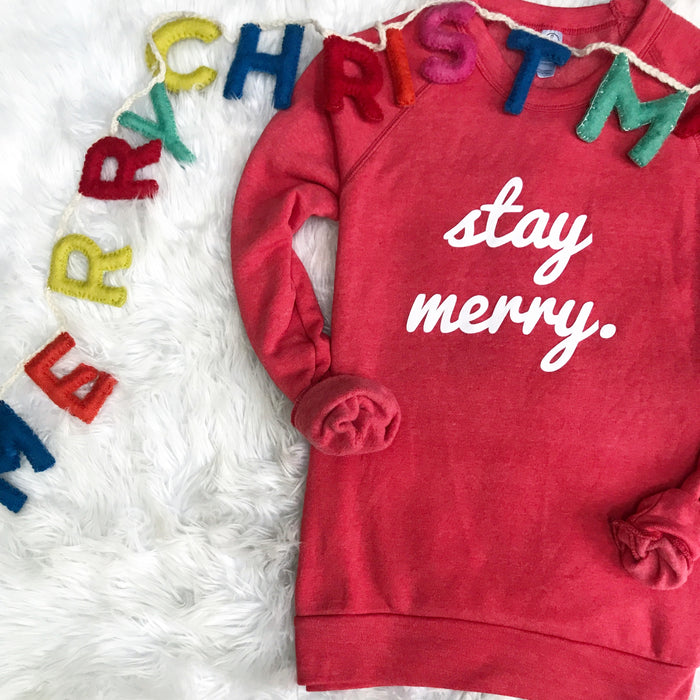 Stay Merry Sweatshirt - Sale Price