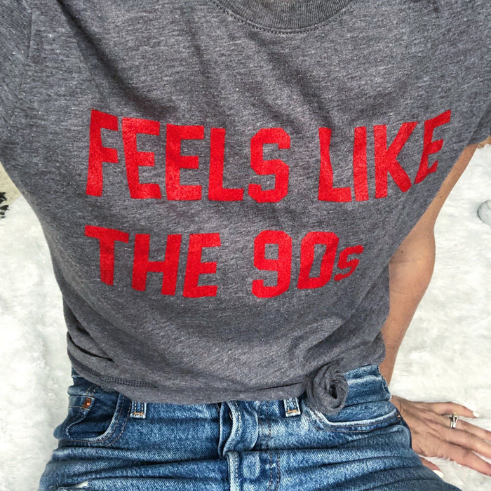 Feels Like The 90s tshirt