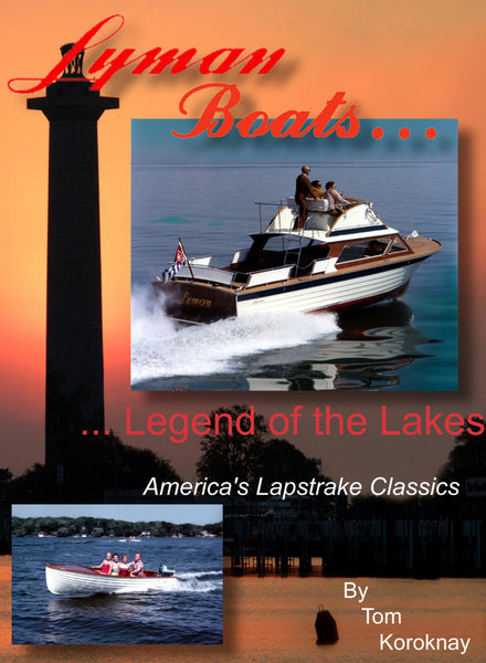 Book - Lyman Boats:  Legend of the Lakes