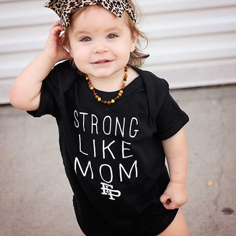Strong Like Mom Onesie