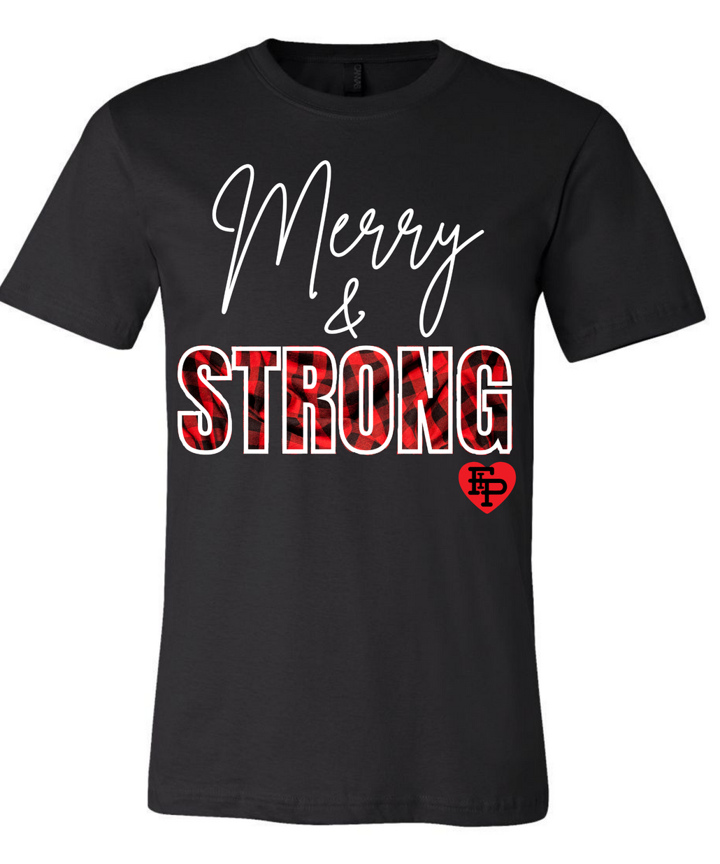 Merry & Strong Tee Only